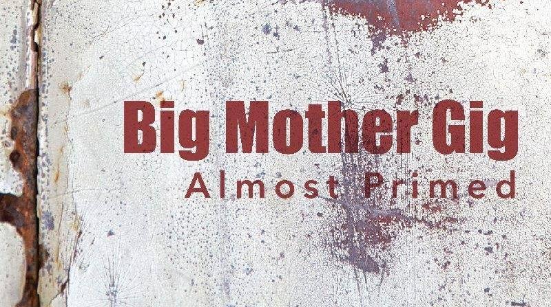 big mother gig