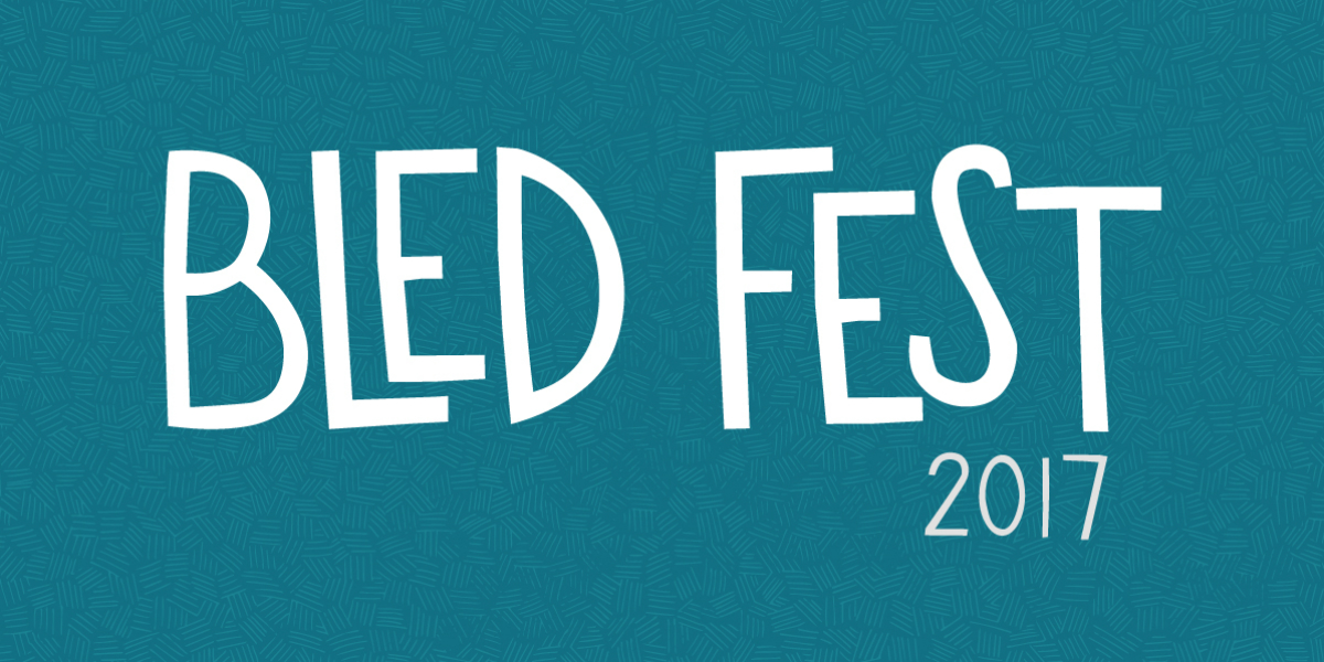 FEATURE: Substream's 20 must-see acts at BLED Fest 2017