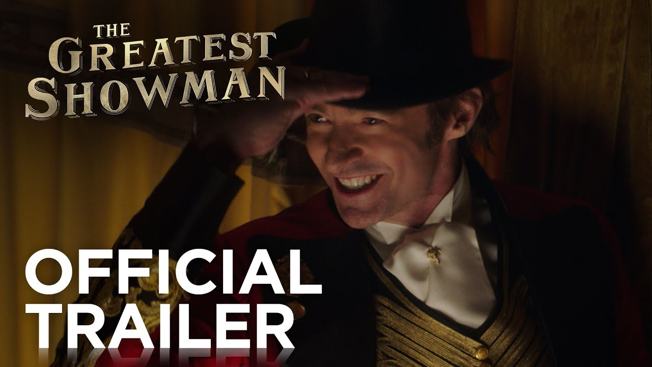 'The Greatest Showman' trailer works very hard to hide the fact it is a musical