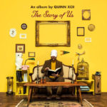 "Quinn XCII- ""The Story Of Us"""