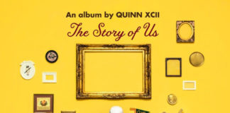 """Quinn XCII- """"The Story Of Us"""""""