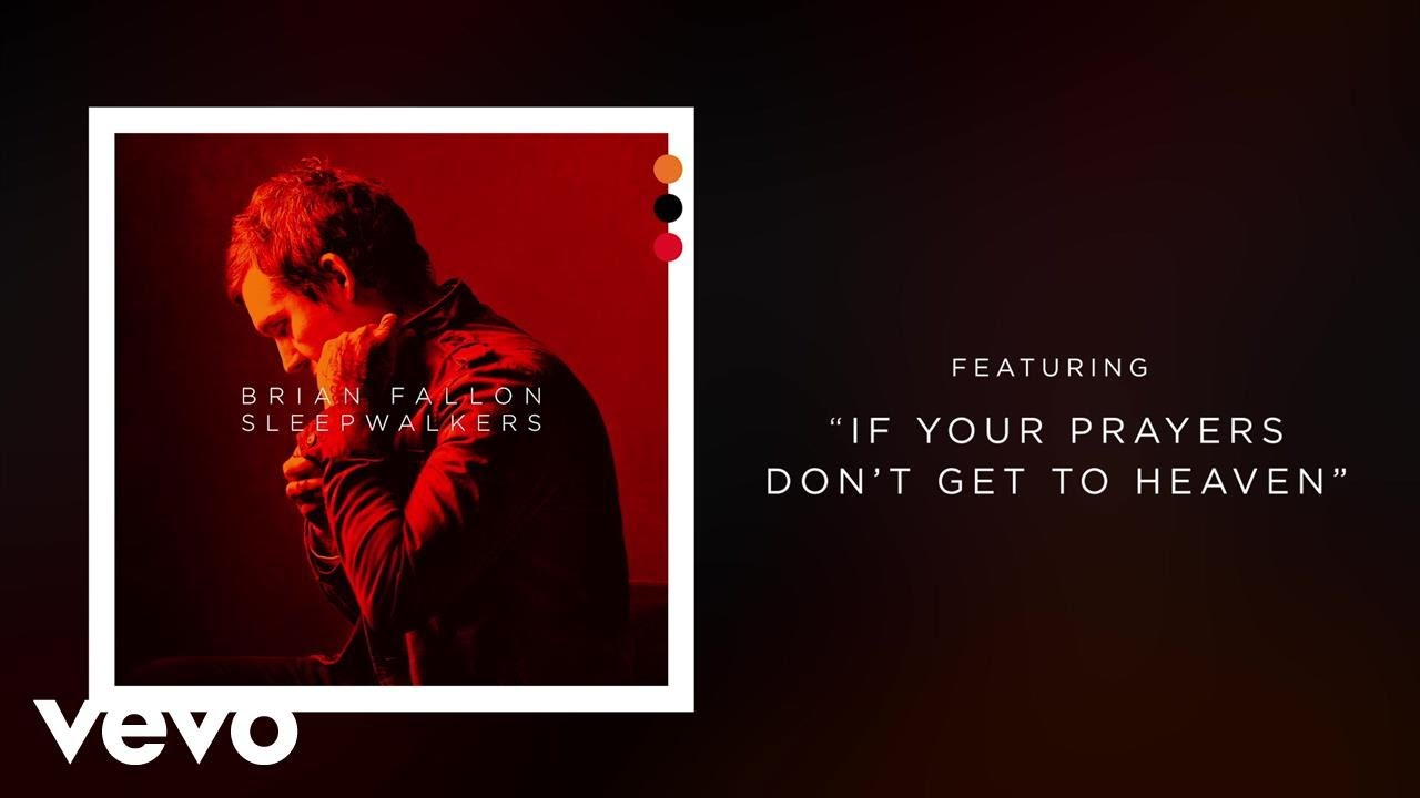 "Brian Fallon release new solo song ""If Your Prayers Don't Get to Heaven"""