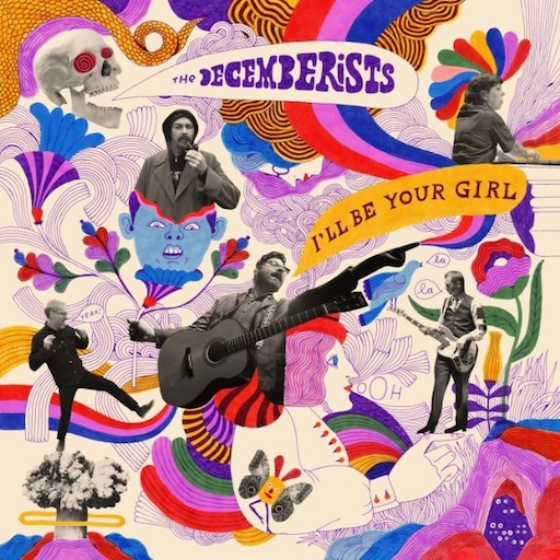 The Decemberists' whimsy is alive and well on 'I'll Be Your Girl'
