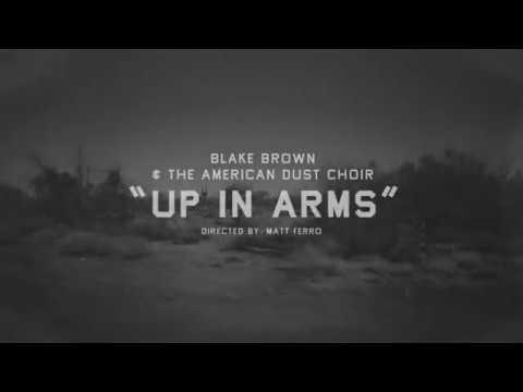 """PREMIERE: Blake Brown and the American Dust Choir explore duality in their video for """"Up In Arms"""""""