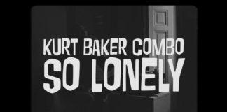 """Kurt Baker Combo - """"So Lonely"""" video"""