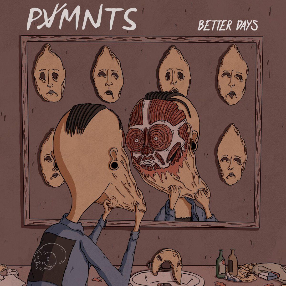 PVMNTS BETTER DAYS