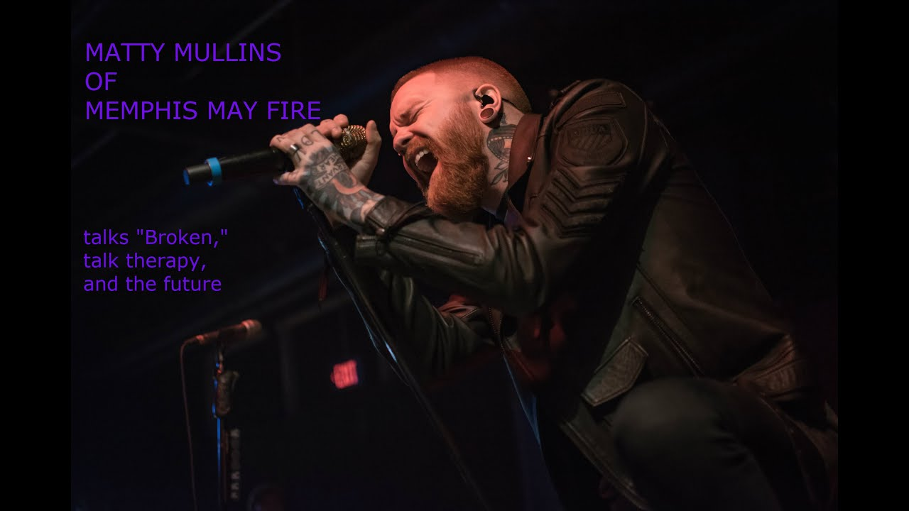 VIDEO INTERVIEW: Matty Mullins of Memphis May Fire talks new music and mental health