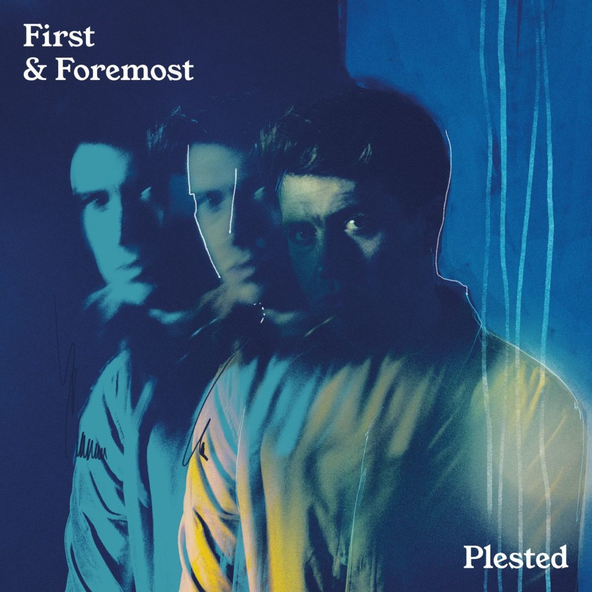 Plested - First & Foremost