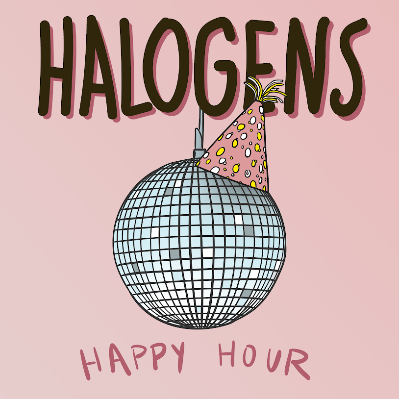 Halogens Happy Hour