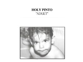 Holy Pinto Adult Album Cover (1)