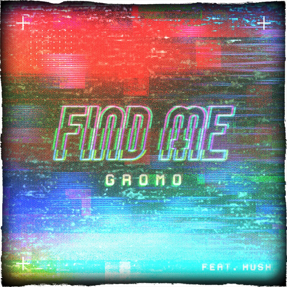 "Gromo and Hush are back-in-business with new song, ""Find Me (Marco Polo)"""