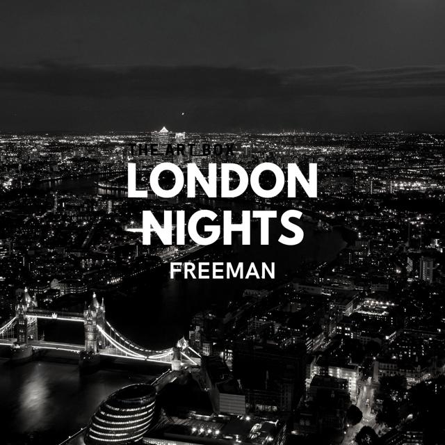 "PREMIERE: FREEMAN Love ""London Nights"" on New Single"