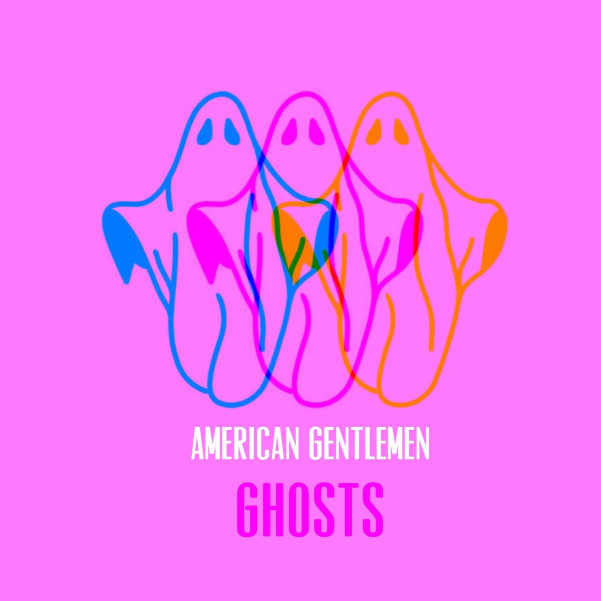 Ghosts American Gentlemen