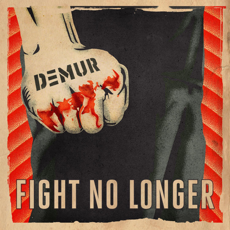 """DEMUR Is Ready To """"Fight No Longer"""" In Buzzing Return"""