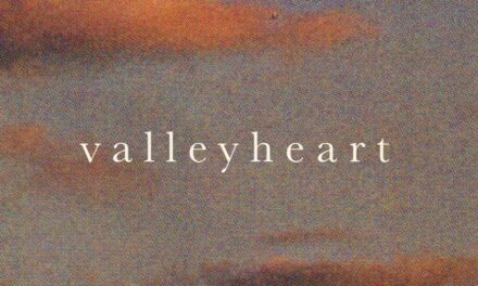 """Valleyheart releases new video single and video """"Scenery"""""""
