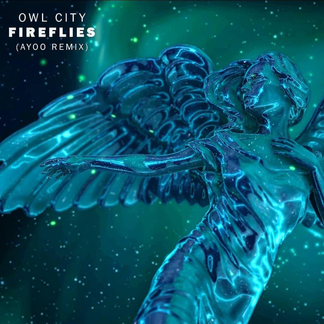 "Stream AYOO's Hot Remix To Owl City's ""Fireflies"""
